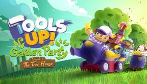 [PC] Tools Up! Garden Party - Episode 1: The Tree House