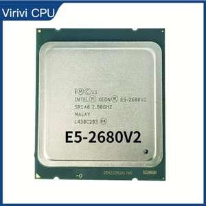 Процессор Intel Xeon E5 2680 V2 CPU 2,8 LGA 2011 SR1A6 десятиядерный серверный процессор Φ V2
