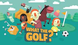 [PC] WHAT THE GOLF?