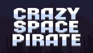 [PC] Видеоигра «Crazy Space Pirate»