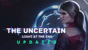 [PC] The Uncertain: Light At The End