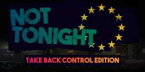 [Nintendo switch] Not Tonight: Take Back Control Edition