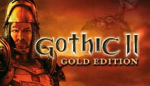 [PC] Gothic II: Gold Edition