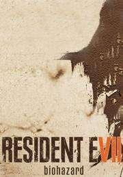 [PC] RESIDENT EVIL 7 biohazard