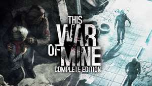 [PC] This War of Mine Complete Edition