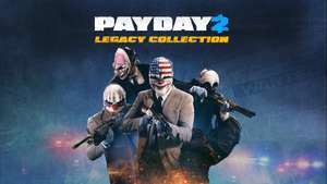 [PC] PAYDAY 2 - Legacy Collection