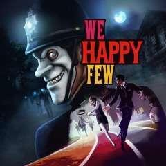 [PC] Игра We Happy Few