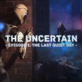 [IOS] The Uncertain: Last Quiet Day