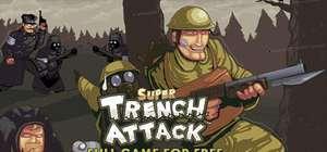 [PC] Super Trench Attack!