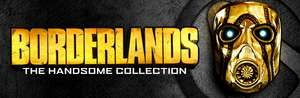 [PC] Borderlands: The Handsome Collection