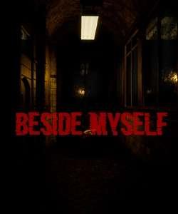 [PC] Beside Myself