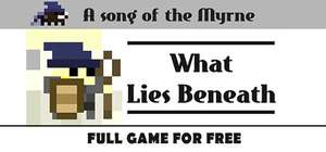 Раздача Song of the Myrne What Lies Beneath на Indiegala