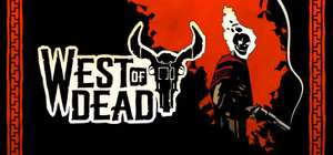 Раздача игры West of Dead (Steam) Beta
