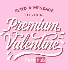 Именная поздравительная открытка от Pornhub в День всех влюбленных