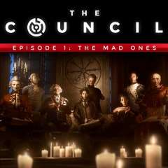 [PS4/Xbox /PC] The Council - Episode 1: The Mad Ones бесплатно