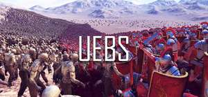 [PC/Steam] UEBS Ultimate Epic Battle Simulator